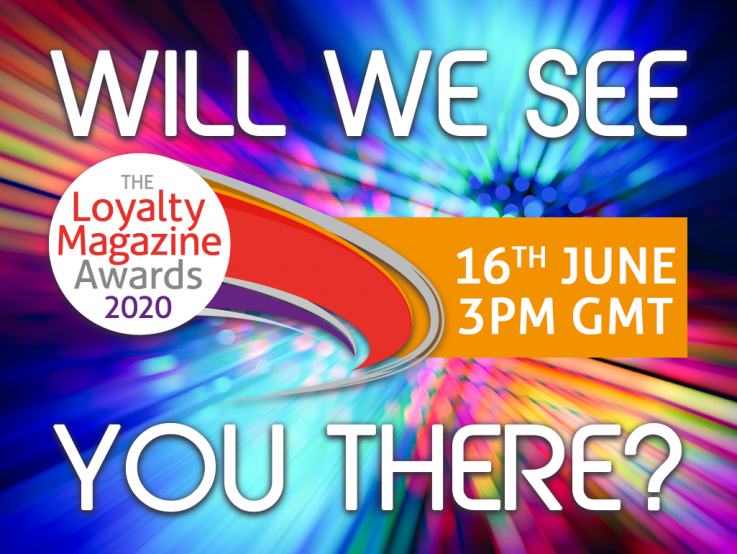 The Loyalty Magazine Awards 2020, June 16th, 3pm GMT